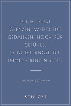 Bergman Zitat | Spirituelle Sprüche | Angst | Entdecke jetzt Soul Zen - deine Marke für moderne Spiritualität und Achtsamkeit