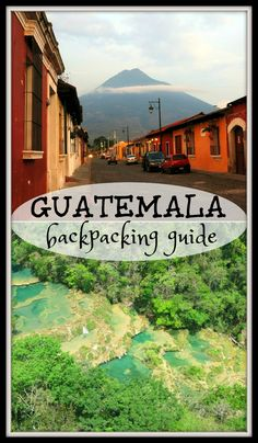 Complete guide to backpacking Guatemala on a budget