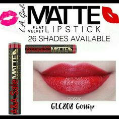 GOSSIP FLAT VELVET MATTE LIPSTICK The hottest new lip color - Matte Flat Velvet Lipstick. These 26 bold shades are rich in pigment and filled with moisture in a flat velvet finish. With added shea butter to hydrate lips and a soft, smooth application, your lips will feel as gorgeous as they look! The pack of 3 for $21.00 (Can choose different colors) LA GIRL  Makeup Lipstick