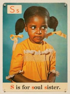 S is for soul sister. — Alphabet cards used in Chicago public schools in the I'm going to look into this Black Power, Ufc, Jean Julien, Chicago Public Schools, Berlin, Pose, Soul Sisters, Black Girls Rock, African American History