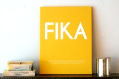 FIKA  Swedish or English text  Luxury poster by ilovedesignlondon, $30.00
