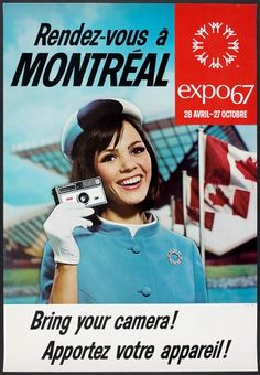 "Event poster for Expo the world's fair held in Montreal, Quebec back in The fair was part of Canada's year-long celebration of its centennial. ""See You in Montreal! Expo 67 Montreal, Quebec Montreal, Montreal Ville, Quebec City, Vintage Advertisements, Vintage Ads, Vintage Cameras, Vintage Stuff, O Canada"