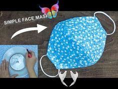 Make Fabric Face Mask at home   DIY Face Mask No Sewing Machine   Easy Face Mask Pattern DIY Fabric Face Mask Using Plate + Video   Fabric Art DIY<br> Easy Face Masks, Diy Face Mask, Simple Face, Fabric Art, Easy Diy, Plate, Sewing, Pattern, How To Make