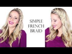 A Simple French Braid - Twist Me PrettyTwist Me Pretty