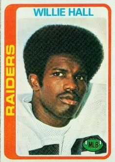 1978 Topps #345 Willie Hall - Oakland Raiders (Football Cards) by Topps. $0.88. 1978 Topps #345 Willie Hall - Oakland Raiders (Football Cards)