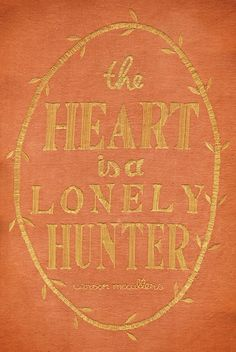 Cover exquisitely stitched by Chloe Giordano.The Heart is a Lonely Hunter, Carson McCullers Typography Letters, Typography Prints, Lettering, Crying My Eyes Out, This Is A Book, Motivational Posters, I Need You, Great Books, Word Art