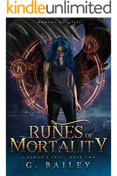 Runes of Mortality: A Reverse Harem Urban Fantasy (A Demon's Fall series Book by [Bailey, G. Sci Fi Books, Cool Books, I Love Books, Fantasy Books To Read, Fantasy Book Covers, Paranormal Romance Books, Beautiful Book Covers, Free Books Online, Book Club Books