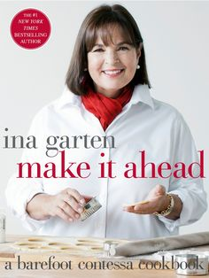 For the first time, trusted and beloved cookbook author Ina Garten, the Barefoot Contessa, answers the number one question she receives from cooks: Can I make it ahead?