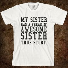 Awesome sister Tshirt  from glamfoxx.com