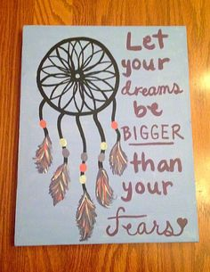 Dream catcher canvas~let your faith be bigger than your fears Dream Catcher Canvas, Dream Catcher Quotes, Dream Catcher Painting, Beginner Painting, Diy Painting, Rock Painting, Diy Canvas, Canvas Art, Easy Paintings