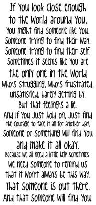 I was just talking about this at work one day :) always know you are never alone in your battles!