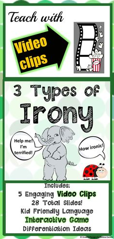 Don't you just love irony? With VIDEO CLIPS, 28 slides, a GAME and ideas for differentiation, you'll be able to share that love easily. For upper elementary through middle school. Check it out:  https://www.teacherspayteachers.com/Product/IRONY-teaching-powerpoint-w-GAME-VIDEO-CLIPS-differentiation-5-6-7-8-9-middle-2655932