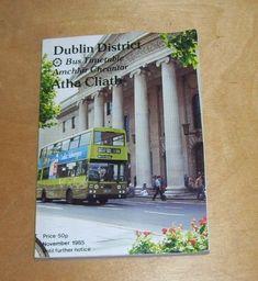 CIE DUBLIN AMCHLAR CHEANTAR ATHA CLIATH. DISTRICT BUS & TRAIN TIMETABLE. NOV 85 Train Timetable, Bus Coach, Dublin, Transportation