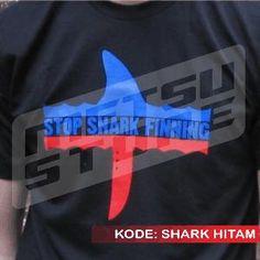 Kaos Stop Shark Finning Kaos Hitam Kaos Distro Metsu Store