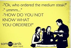 """This is when I say,"""" I get to eat any unclaimed food."""" Amazing how fast they remember what they ordered. Server Quotes, Server Memes, Server Humor, Waitress Humor, Waitress Problems, Restaurant Humor, Server Problems, Server Life"""