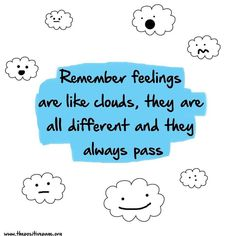 Feelings are temporary Unique Quotes, Meaningful Quotes, Inspirational Quotes, Cloud Quotes, Take A Smile, Handwritten Quotes, How To Get Better, Empowerment Quotes, Do What Is Right