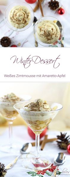[Winterdessert] Weißes Zimtmousse mit Amaretto-Apfel - #winterdessert #zimtmousse #weihnachtsdessert