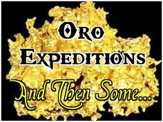 Join Oro and Miss Paula on their prospecting adventures.
