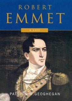 Robert Emmet: A Life