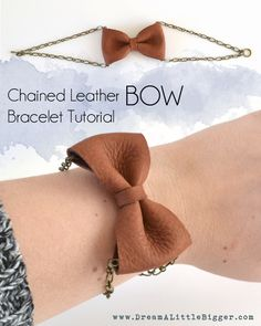 Chained Leather Bow Bracelet Tutorial - Dream a Little Bigger Leather Chain, Leather Jewelry, Leather Bow, Bow Bracelet, Bracelet Tutorial, Homemade Jewelry, Diy Jewelry Making, Diy Fashion Accessories, Textile Jewelry
