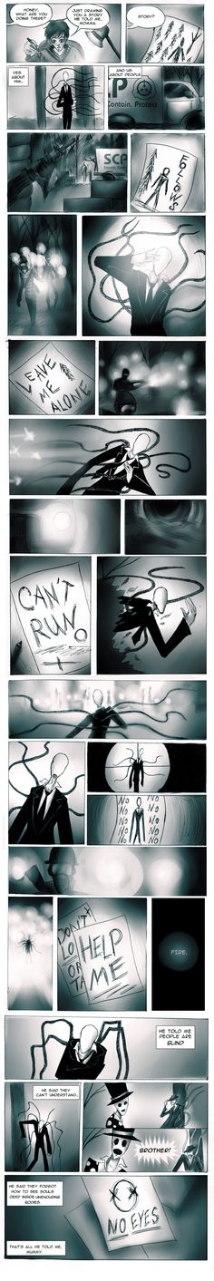 (Have no Eyes) Another 8 Pages Story by Paradoxoid on deviantART                           I'm a fan of the SCP, but this makes me sad.