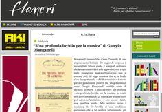 Su «Flanerí», Michele Lupo ci racconta le sorprese e le meraviglie in cui ci si può imbattere leggendo questo «Manganelli inesauribile». www.flaneri.com/index.php/flaneri/leggi/una_profonda_invidia_per_la_musica_di_giorgio_manganelli/