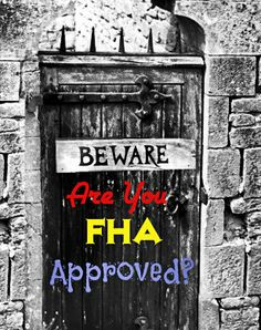 What do buyers and sellers need to know about FHA condo approval requirements. How does not having FHA approval for condominiums hurt Real Estate values. Mortgage Humor, Mortgage Loan Officer, Mortgage Companies, Mortgage Tips, Mortgage Calculator, Real Estate Articles, Real Estate Tips, Refinance Mortgage, Fha Loan