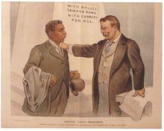 Illustration of Theodore Roosevelt with Booker T. Washington that appeared about the time of their historic dinner together at the White House. This event caused such a firestorm amongst Southern voters of both parties that Roosevelt never repeated it. American Presidents, American War, American History, Franklin Roosevelt, Theodore Roosevelt, Rough Riders, Panama Canal, Booker T, Social Activities