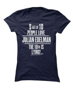 Love Julian Edelman