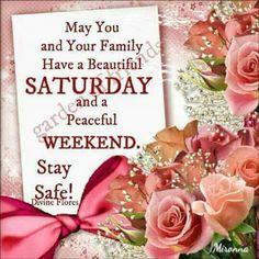 Good Morning...happy Saturday..happy weekend