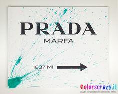 Quadro Prada Marfa con schizzo tiffany - Acquista su www.colorscrazy.it