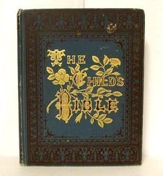 Antique 1884 The Childs Bible  200 by honeyblossomstudio on Etsy