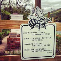 Bee sign I need at my farm.