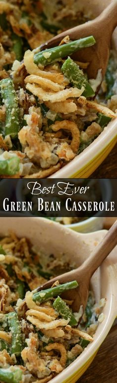 he Best Green Bean Casserole Ever: this winning recipe is made from scratch with fresh green beans, mushrooms, heavy cream and no cans of cream of anything! Just read the reviews if you don't believe me! #Thanksgiving #Casserole #SideDish