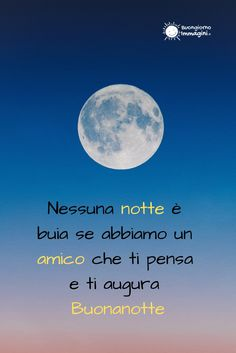 buonanotte a un amico speciale Italian Greetings, Good Morning Good Night, Wallpaper Iphone Cute, Videos Funny, Say Hello, Sayings, Words, Gif, Dolce