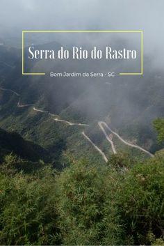 Serra do Rio do Rastro, em Bom Jardim da Serra. Suas curvas sinuosas atraem milhares de pessoas, todos os anos, que buscam lindas paisagens e muita aventura.
