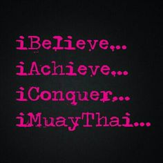 I cant live without Muay Thai