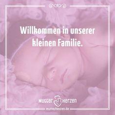 Mit der Geburt wird man zu einer kleinen Familie.  Mehr schöne Sprüche auf: www.mutterherzen.de  #geburt #wunder #baby #kind #familie #mama #papa #eltern #familienglück #mutterliebe