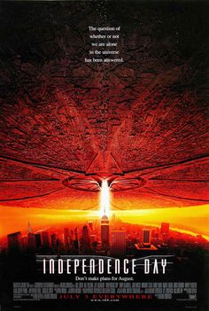 Independence Day (1996) Premiered 3 July 1996