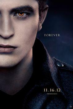 'Twilight: Breaking Dawn Part 2' poster.   11.16.12  Forever.