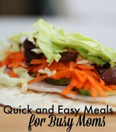 Quick and easy meal ideas for those busy times!