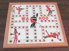 Used to play Wahoo with my siblings. Great way to teach kids about revenge.