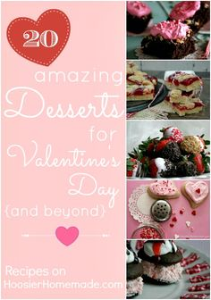 20 Desserts for Valentine's Day and beyond :: Recipes on HoosierHomemade.com