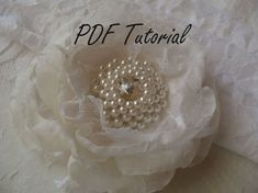 PDF tutorial - Glass and crystal ivory pearl brooch, Fabric flower brooch bouquet component, Wedding sash hair pin decoration