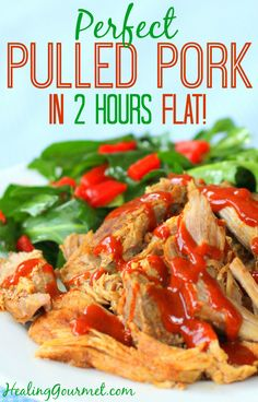 Love pulled pork... but not waiting all day? Try our tender and succulent pulled pork recipe that's ready in less than 2 hours - Healing Gourmet