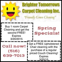 #Spring has #Sprung! Warmer weather means #springcleaning time! Don't miss out on these #hot  #deals from your #local #carpetcleaning guy! #Friendly #greencleaning serving #LI #Queens  and #Brooklyn   #LocalCarpetCleaningServices #BrighterTomorrowsCarpetCleaning #BOGO #BuyOneGetOne  #Sale #coupons #Organic #Green #carpetcleaner #carpetguy #floodman #Carpet #Clean #AntiAllergen #PetFriendly #BestOfTheDay