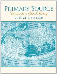 Primary Source: Documents in World History, Volume 1 (2nd Edition) by Pearson Education http://www.amazon.com/dp/013243203X/ref=cm_sw_r_pi_dp_B8ZIwb0KP8NAD