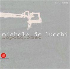 Michele De Lucchi Dopotolomeo