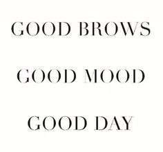 Good brows make for a good day! Call us today to set up an appointment for either brow shaping or microblading with our licensed aesthetician Salon Quotes, Hair Quotes, Spa Quotes, Mood Quotes, Happy Beauty, Eyebrow Quotes, Contour Makeup, Eyebrow Makeup, Eyebrow Wax