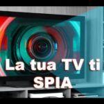 Le nuove TV registrano tutto! Guarda il video.